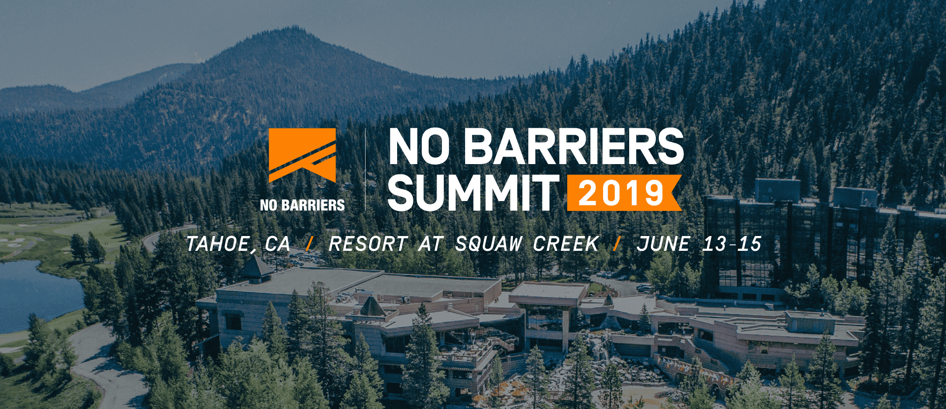 No Barriers Summit Tahoe - Go Tahoe North